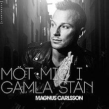 Möt mig i Gamla Stan by Magnus Carlsson on Jaxsta - Overview