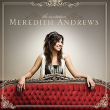 The invitation meredith andrews album wikipedia the invitation stopboris Image collections