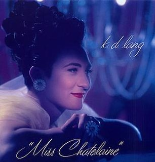 Miss Chatelaine song by k.d. lang on the album Ingénue