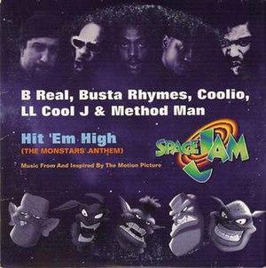 Hit 'Em High (The Monstars' Anthem) - Image: Monstars' Anthem CD