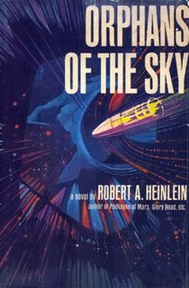 <i>Orphans of the Sky</i> novel by Robert A. Heinlein