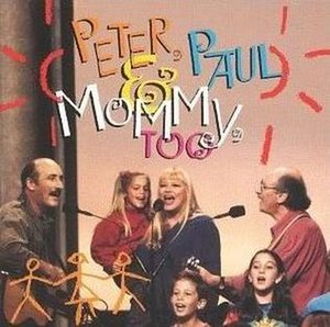Peter, Paul & Mommy, Too - Image: Peter, Paul and Mommy, Too album cover