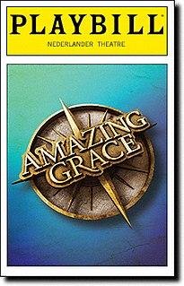 <i>Amazing Grace</i> (musical) musical