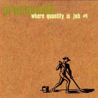 Where Quantity Is Job Number 1 - Image: Propagandhi Where Quantity Is Job Number 1 cover