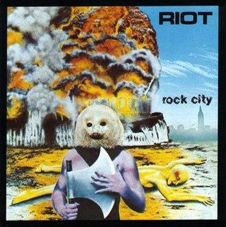 Rock City (Riot album) - Image: Riot Rock City
