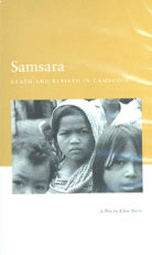 Samsara: Death and Rebirth in Cambodia