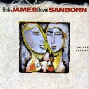 Double Vision (Bob James and David Sanborn album) - Image: Sanborn James Double