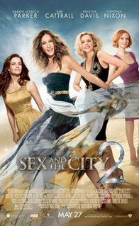 <i>Sex and the City 2</i> 2010 American romantic comedy film directed by Michael Patrick King