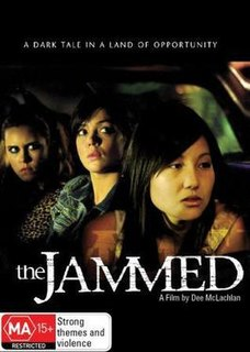 <i>The Jammed</i> 2007 film by Dee McLachlan