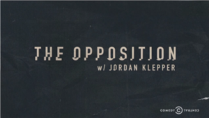 The Opposition with Jordan Klepper - Image: The Opposition with Jordan Klepper