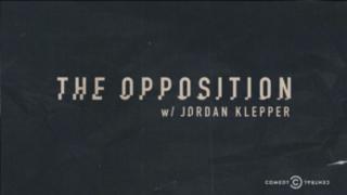 <i>The Opposition with Jordan Klepper</i>