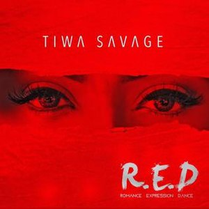 R.E.D (Tiwa Savage album) - Image: Tiwa Savage R.E.D album cover