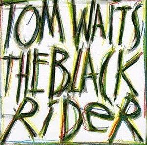 The Black Rider (album) - Image: Tom Waits The Black Rider