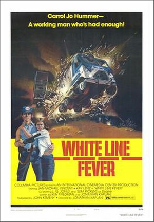 White Line Fever (film) - Theatrical release poster