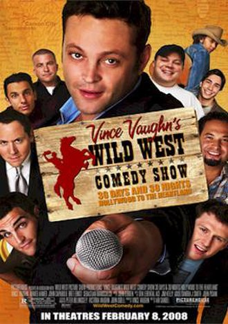 Wild West Comedy Show: 30 Days and 30 Nights – Hollywood to the Heartland - Image: Wild West Comedy Show 30 Days & 30 Nights – Hollywood to the Heartland