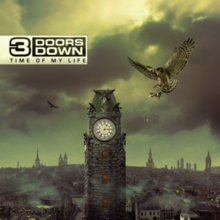 3 doors down time of my life.png