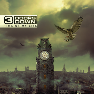 Time of My Life (3 Doors Down album) - Image: 3 doors down time of my life