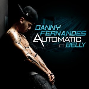 Automatic (Danny Fernandes song) - Image: Automatic danny fernandes feat belly