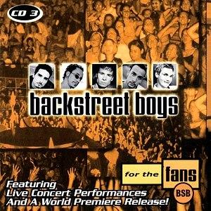 """For the Fans (Backstreet Boys album) - Image: Backstreet Boys """"For the Fans"""" CD3"""