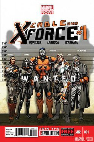 Cable and X-Force - Cover of Cable and X-Force (February 2013). Art by Salvador Larroca.