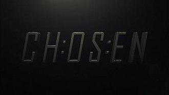Chosen (TV series) - Image: Chosen Opening Title