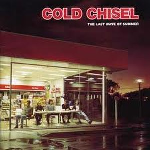 Pub rock (Australia) - The album cover to The Last Wave of Summer by Cold Chisel, one of the most successful examples of an Australian pub rock band.