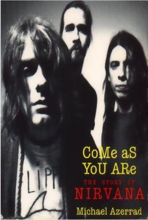 Come as You Are: The Story of Nirvana - First edition cover