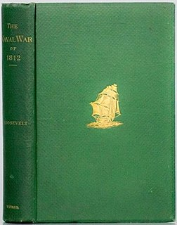 <i>The Naval War of 1812</i> book by Theodore Roosevelt