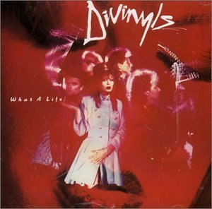 What a Life! (album) - Image: Divinyls What A Life!