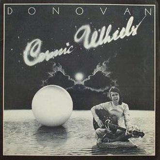 Cosmic Wheels - Image: Donovan Cosmic Wheels