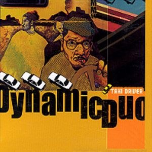 Taxi Driver (album) - Image: Dynamicduo 1 Taxi Driver