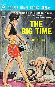 <i>The Big Time</i> novel by Fritz Leiber