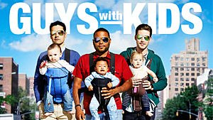 Guys with Kids - Promotional image for Guys with Kids