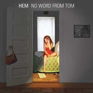 No Word from Tom - Image: Hemnowordfromtom