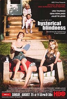 <i>Hysterical Blindness</i> (film) 2002 television film directed by Mira Nair