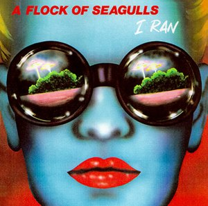I Ran (So Far Away) - Image: I Ran A Flock of Seagulls