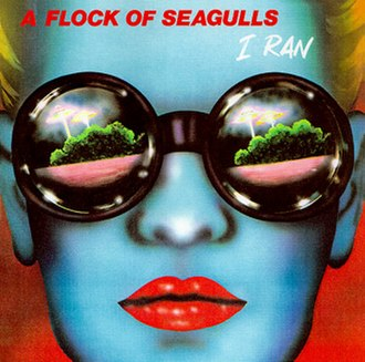 I Ran (So Far Away) - Image: I Ran A Flock of Seagulls