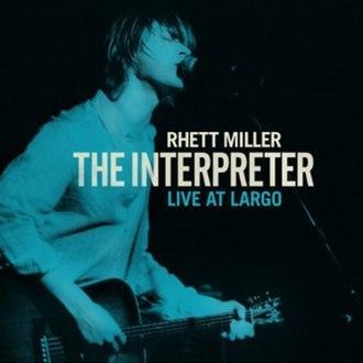 The Interpreter (album) - Image: Interpreter Live at Largo