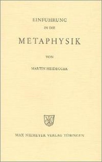Introduction to Metaphysics (Heidegger) - Image: Introduction to Metaphysics (German edition)