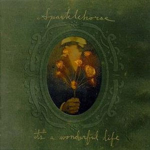 It's a Wonderful Life (album) - Image: It's a Wonderful Life (Sparklehorse album cover)