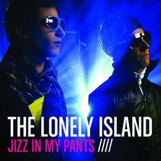 Jizz in My Pants - Image: Jizzpantscover