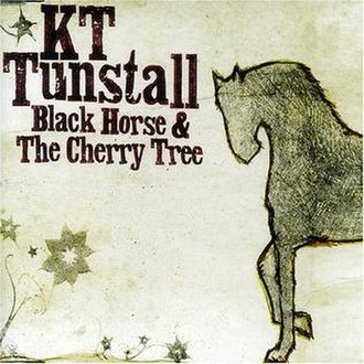 Black Horse and the Cherry Tree - Image: KT Tunstall Black Horse & The Cherry Tree