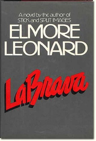 La Brava (novel) - First edition