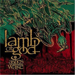 Ashes of the Wake - Image: Lamb of God Ashes of the Wake