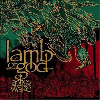 Ashes of the Wake - Image: Lamb of God Ashes of the Wake