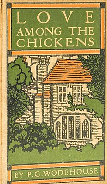 <i>Love Among the Chickens</i> 1906 novel by P.G. Wodehouse