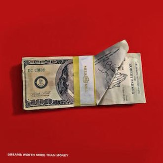 Dreams Worth More Than Money - Image: Meek Mill DWMTM