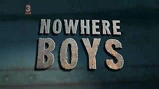 <i>Nowhere Boys</i> 2013 Australian television series
