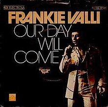Our Day Will Come - Frankie Valli.jpg