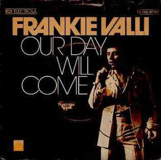 Our Day Will Come - Image: Our Day Will Come Frankie Valli
